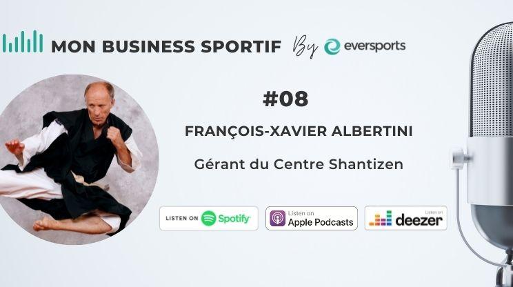 Dans ce 8ème épisode, nous parlons Arts Martiaux et adaptation en ligne pendant le confinement avec le gérant du Centre Shantizen, François-Xavier Albertini.