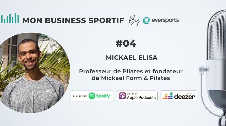 Dans ce 4ème épisode, découvrez le témoignage de Mickael Elisa, professeur de Pilates et fondateur du studio Mickael Form & Pilates près de Nantes.