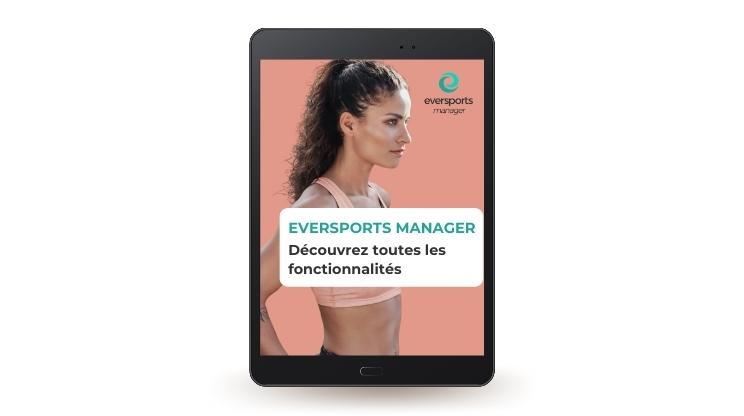 Découvrez comment optimiser votre gestion avec les fonctionnalités du logiciel Eversports Manager.