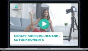 Bring dein Angebot online: Mit Video-on-Demand, der neuen Funktion des Eversports Managers - ab sofort kostenlos verfügbar.